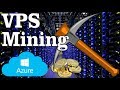 How to mine XMR on Azure VPS for FREE