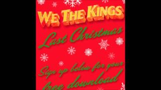We The Kings - Last Christmas (HD)