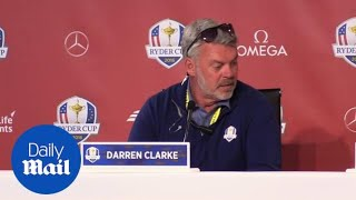Ryder Cup: Europe captain Darren Clarke's take on day one - Daily Mail