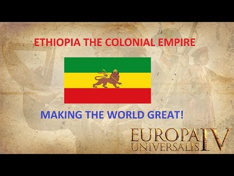 Europa Universalis IV - Ethiopia the Colonial Empire? EU4 Part 4