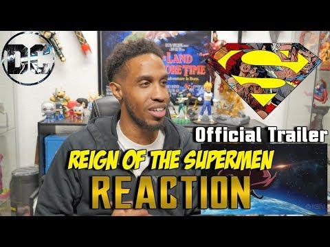 Reign Of The Supermen - Official Trailer Reaction