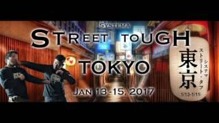 Street Tough Tokyo - 2017 - Systema - Kwan Lee