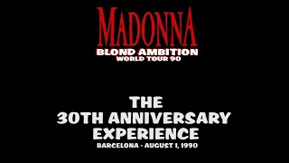 Madonna - The 30th Anniversary Experience - Blond Ambition Tour Barcelona - 1 August 1990