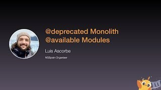 @deprecated Monolith @available Modules - iOS Conf SG 2020