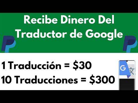 📝💵Como Ganar Dinero Traduciendo Textos En Internet Con El Traductor de Google [Gana Dinero Online]📝💵