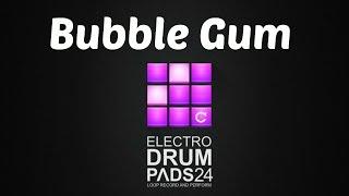 Drum Pads 24   Bubble Gum (I'm an Albatraoz Cover)