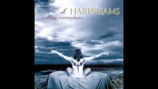 Hardreams - The Crime of Loving You