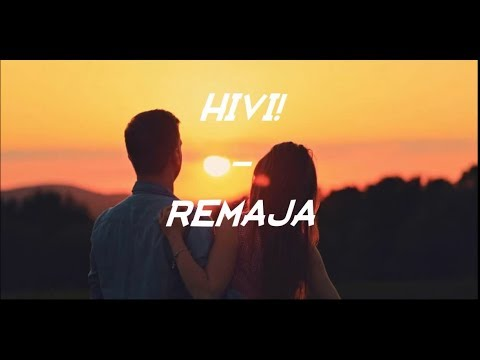 HiVi! - Remaja ( Video Lirik )