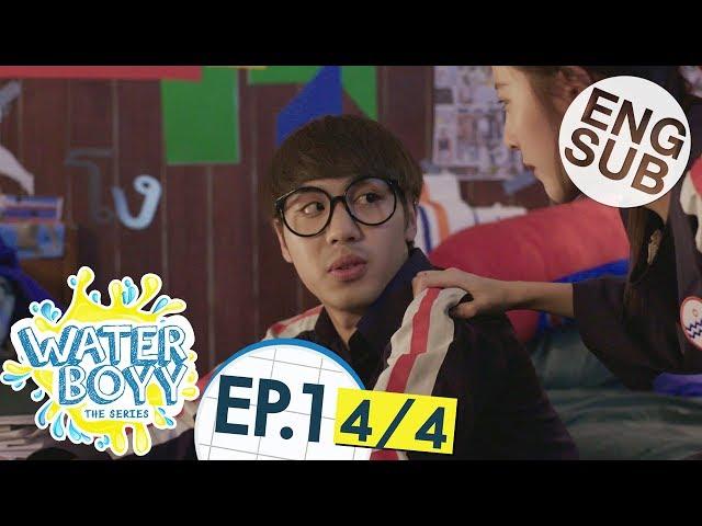[Eng Sub] Waterboyy the Series   EP.1 [4/4]