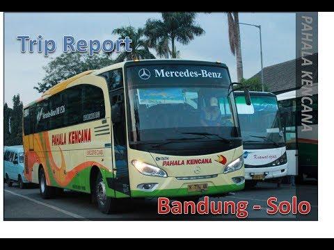 Trip Report Bus Pahala Kencana Bandung - Solo
