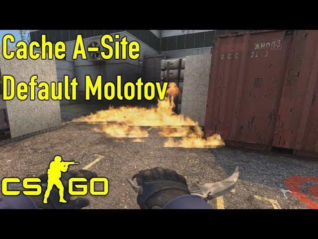 CS:GO Tips & Tricks : Cache A-Site Default Molotov
