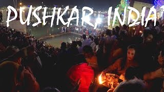 An Evening in Pushkar, India (with the Vagabrothers)