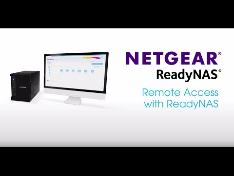 NETGEAR ReadyNAS   Remote Access