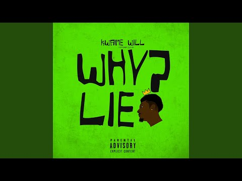 Why Lie (feat. Cleevay)