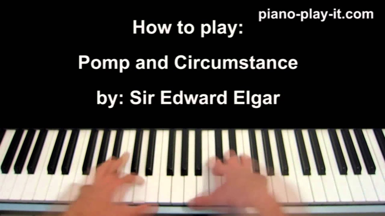 Pomp and circumstance piano tutorial youtube for Pomp and circumstance
