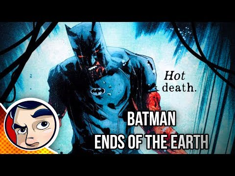 "Batman ""The End of the World"" - Rebirth Complete Story"