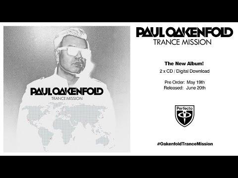 Paul Oakenfold - Open Your Eyes