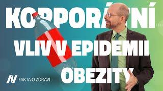 Role korporátního vlivu v epidemii obezity