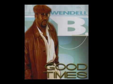 Wendell B- Can't Get Enough of Your Love.