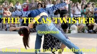 Jerry Hunter Demo - THE TEXAS TWISTER