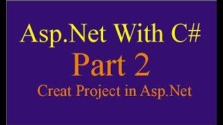 إنشاء المشروع في Asp.net l ASP.NET الدروس مع c # باللغة الأردية الهندية الجزء 2