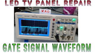 LCD LED PANEL REPAIR TIPS AND GATE SIGNAL WAVEFORM