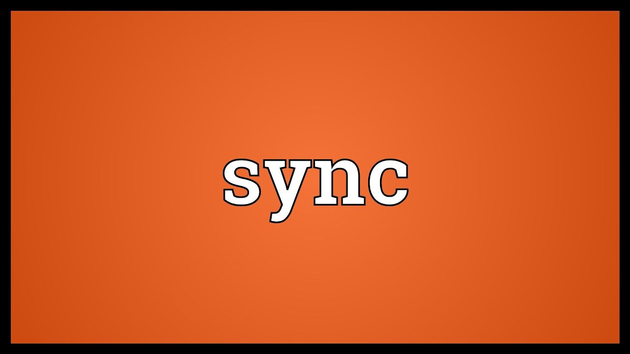 Sync Meaning