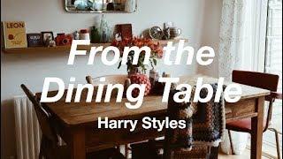 From the Dining Table (Harry Styles) Next Door Audio + Rain