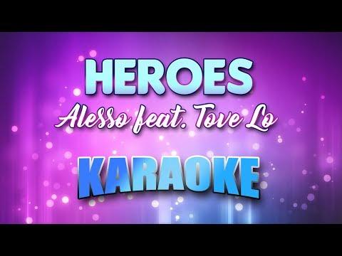 Alesso feat. Tove Lo - Heroes (Karaoke & Lyrics)