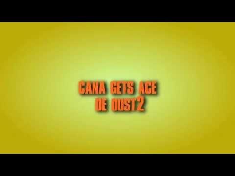 CS GO CANA GETS ACE de dust2 #By kabaL