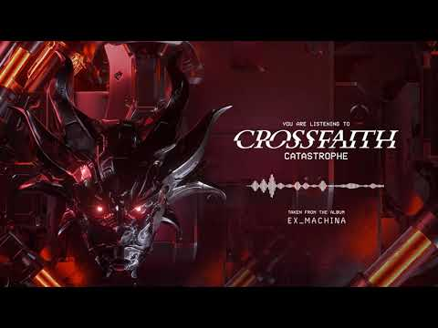 Crossfaith - Catastrophe