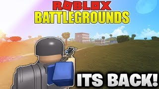 BATTLEGROUNDS in ROBLOX IS BACK!!!