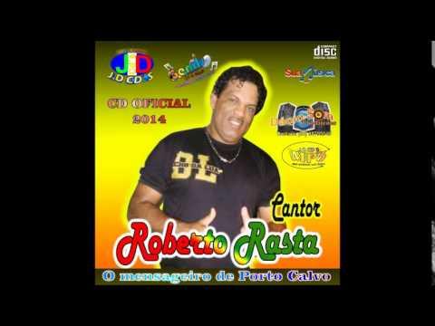 Roberto Rasta 2014 - CD Completo - REGGAE