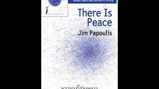 There Is Peace - By Jim Papoulis