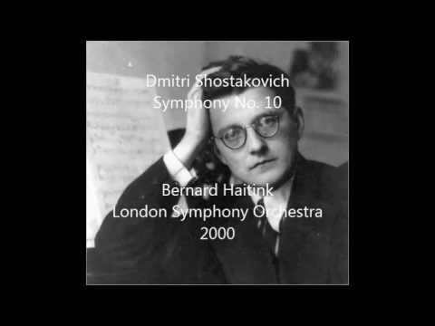 Shostakovich Symphony No. 10 in e minor, London Philharmonic Orchestra, Haitink