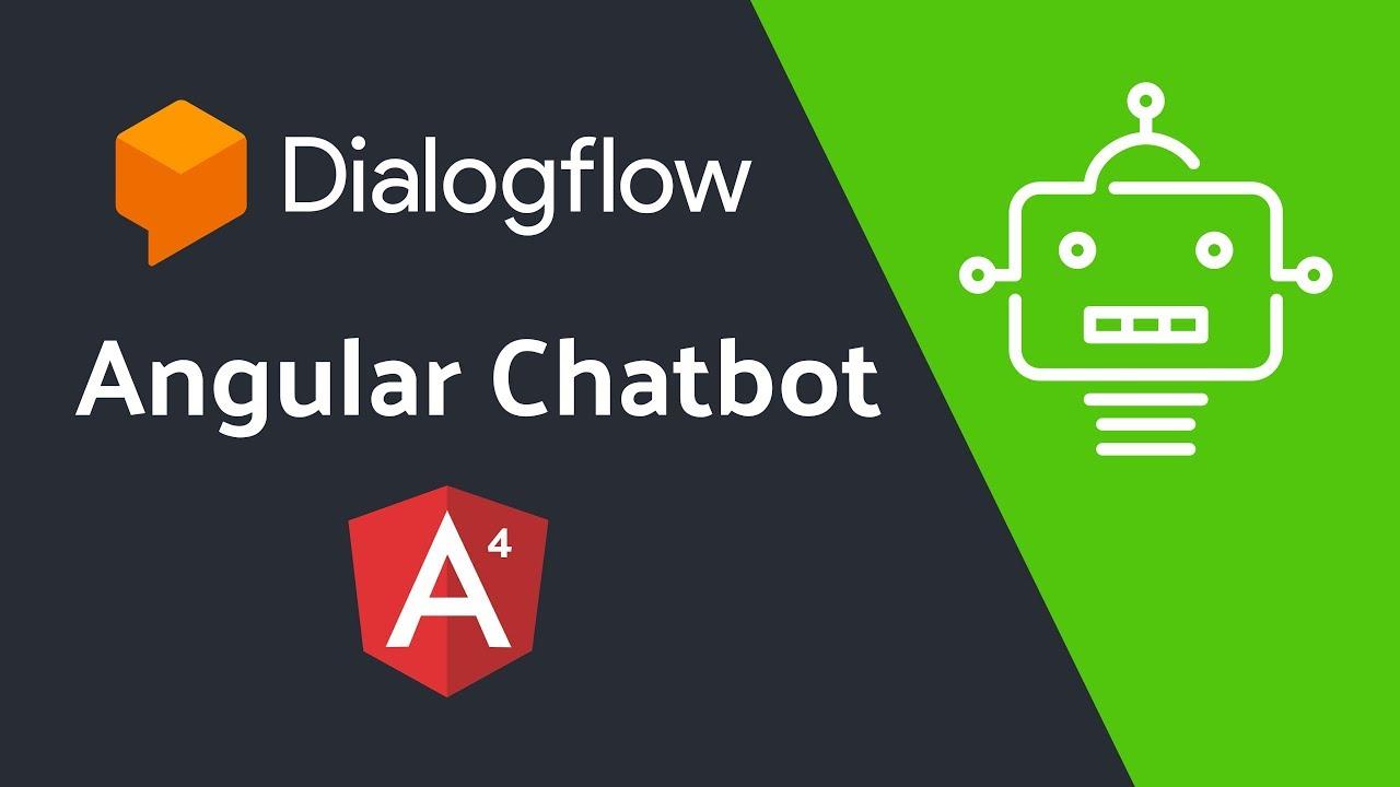 Angular Chatbot with Dialogflow (API ai)
