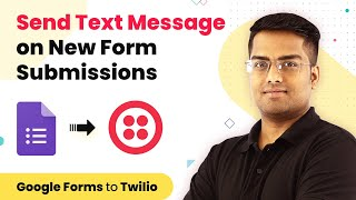 Google Forms SMS Integration - Send Text Message on New Form Submissions