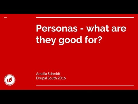 "Session: ""Personas - what are they good for?"" by Amelia Schmidt"