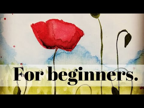 How to Paint Watercolor Poppies for Beginners ~ 6 Tips to Have you Painting like a Pro!