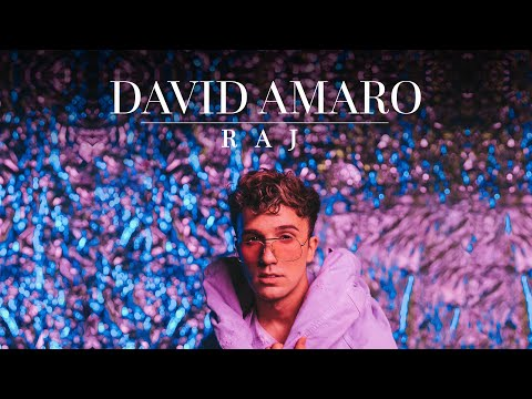 David Amaro - RAJ (Official Video 2020)