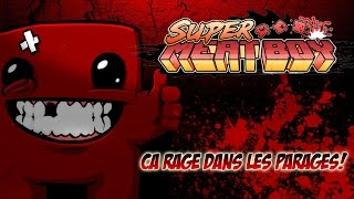 Super Meat Boy -  OxyDoRe Il Rage! Oui Monsieur!
