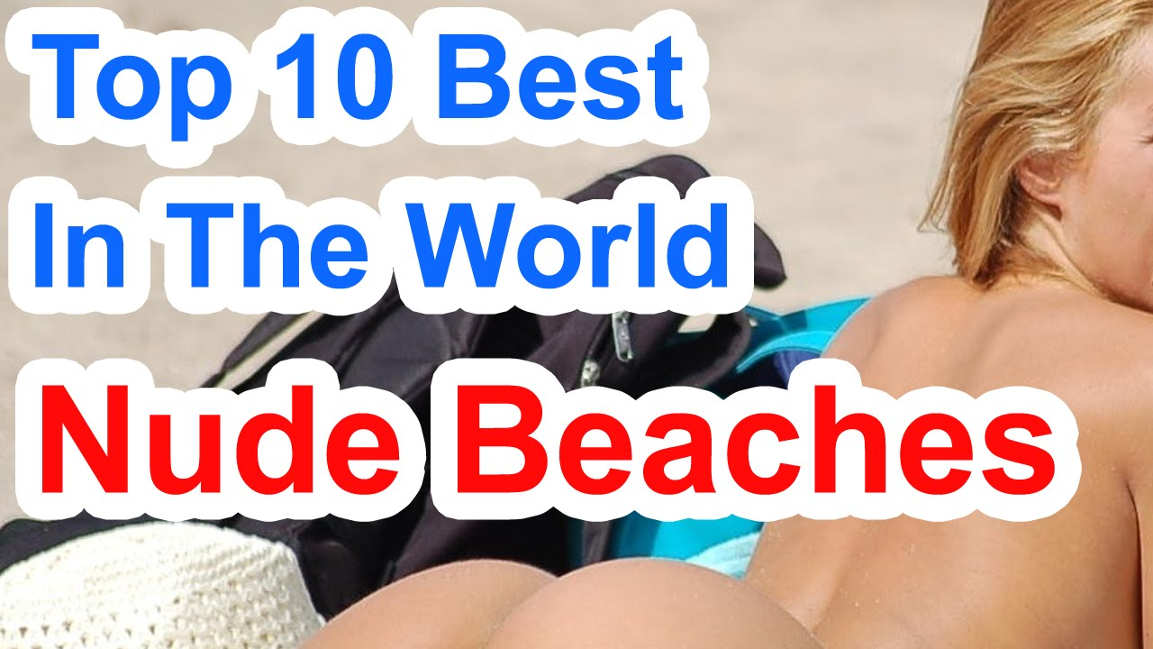 Top 10 Best Nude Beaches In The World  Nudist Or Naturist -1305