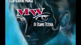 """I Capolavori Manga"" MW di Osamu Tezuka"