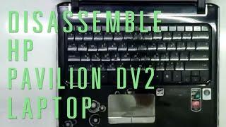 Video How to take apart/disassemble HP Pavilion DV2 laptop download MP3, 3GP, MP4, WEBM, AVI, FLV April 2018