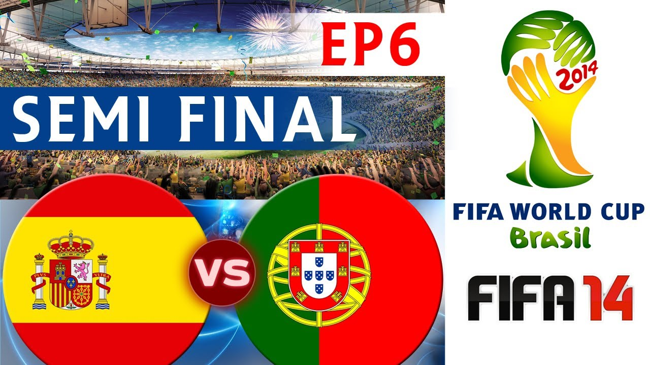 [TTB] 2014 FIFA World Cup Brazil - Spain Vs Portugal - SEMI FINAL - EP6