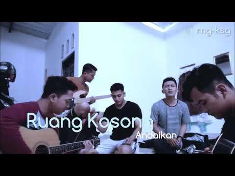 Ruang Kosong - Andaikan (Unplugged Session)