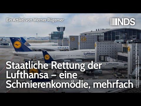 Staatliche Rettung der Lufthansa – eine Schmierenkomödie, mehrfach | Werner Rügemer | NDS | 29.6.20