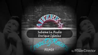 Subeme la radio - Enrique Iglesias(Ahzee☆remix)