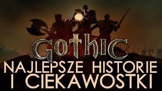 Najlepsze historie i ciekawostki z gry Gothic [tvgry.pl]