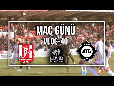 Balıkesirspor 0 - 0 Altay | Bir Deplasman Hikayesi | Maç Günü VLOG - 40
